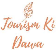 Tourism Ki Dawa